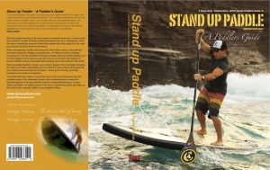 Stand Up Paddle - A Paddlers Guide